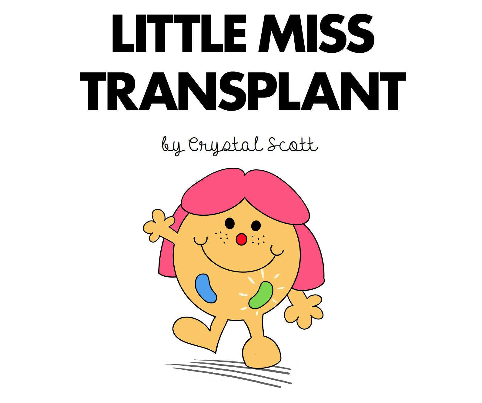 LittleMissTransplant.jpg