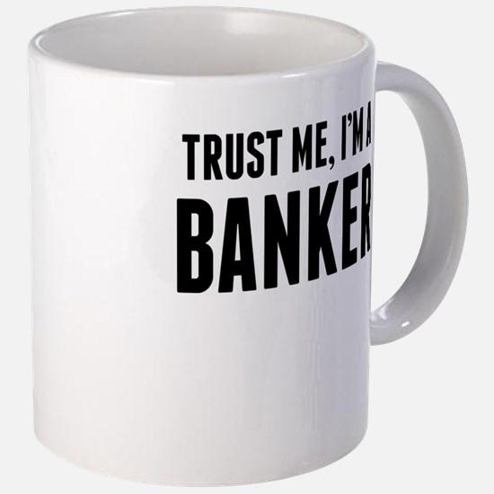 trust_me_im_a_banker_mugs.jpg