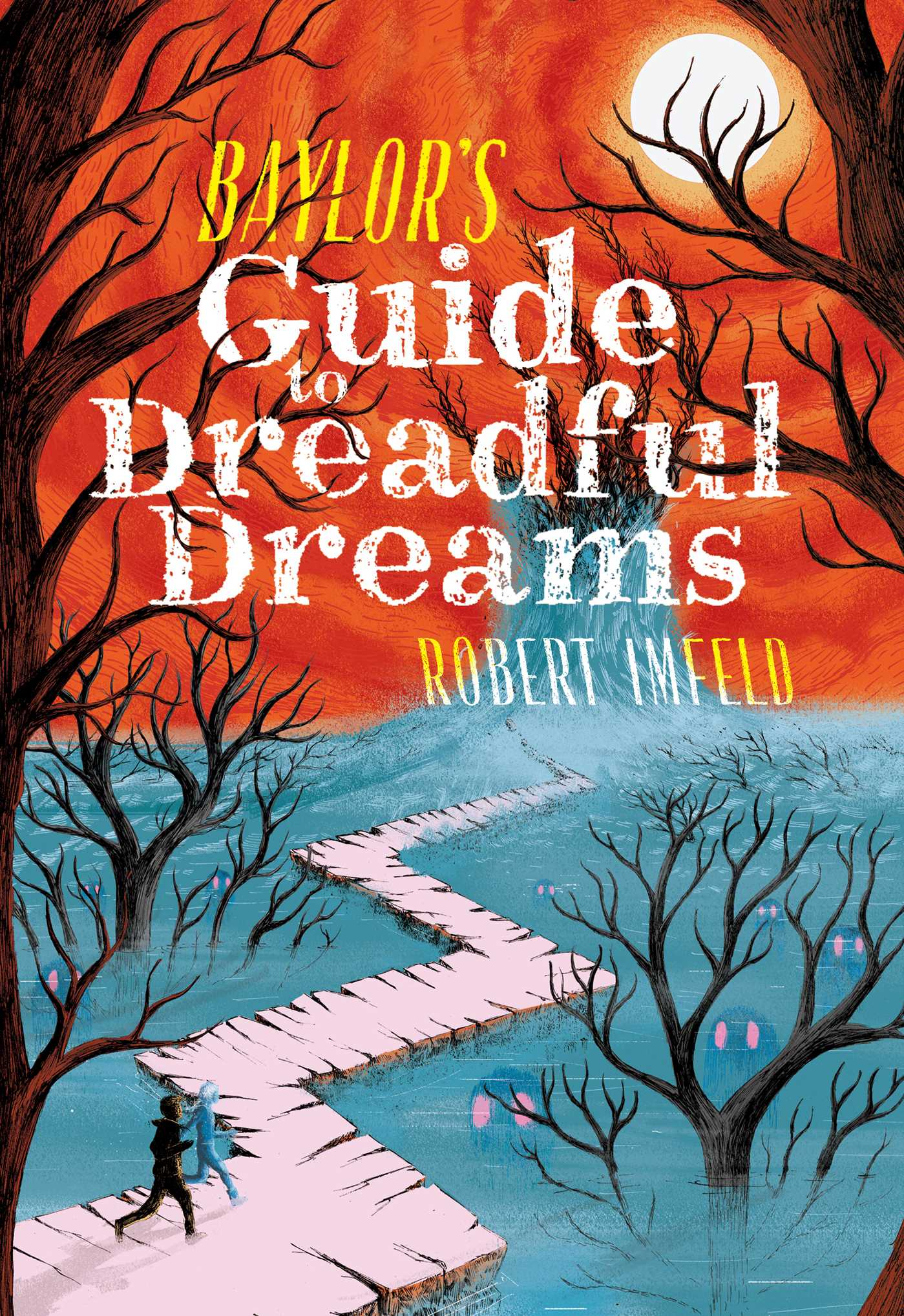 baylors-guide-to-dreadful-dreams-9781481466394_hr.jpg