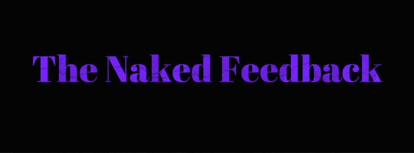 The Naked Feedback