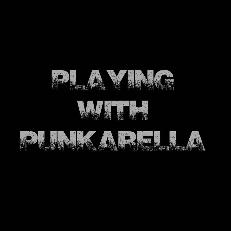 Playing With Punkarella