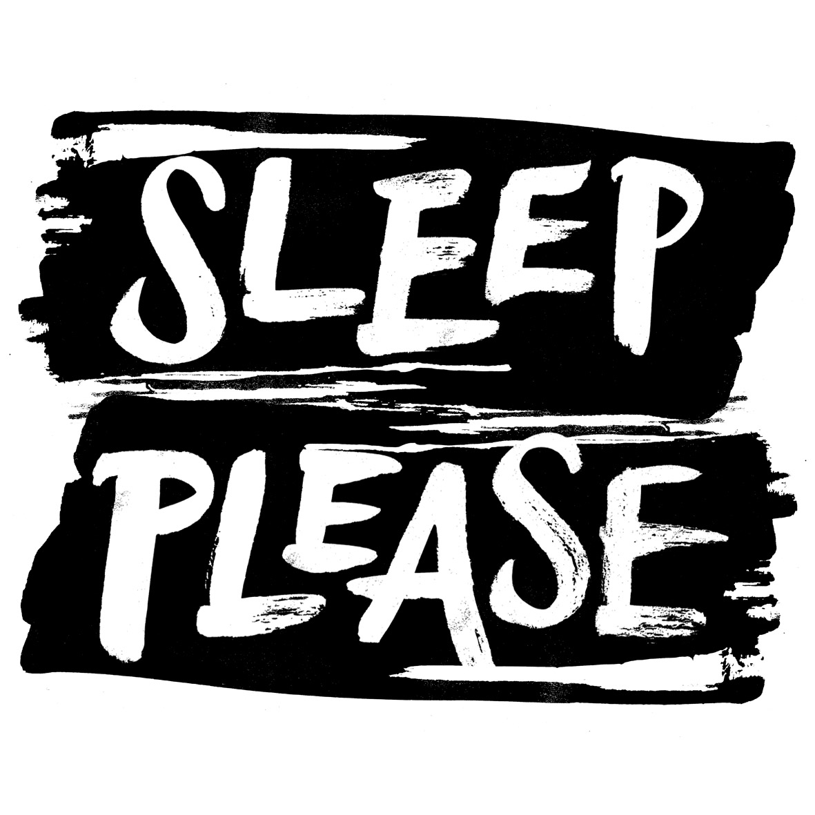 Sleep Please.jpg