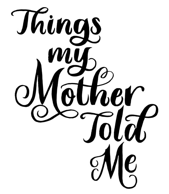 Things-my-Mother_LettersbyJulia4.jpg