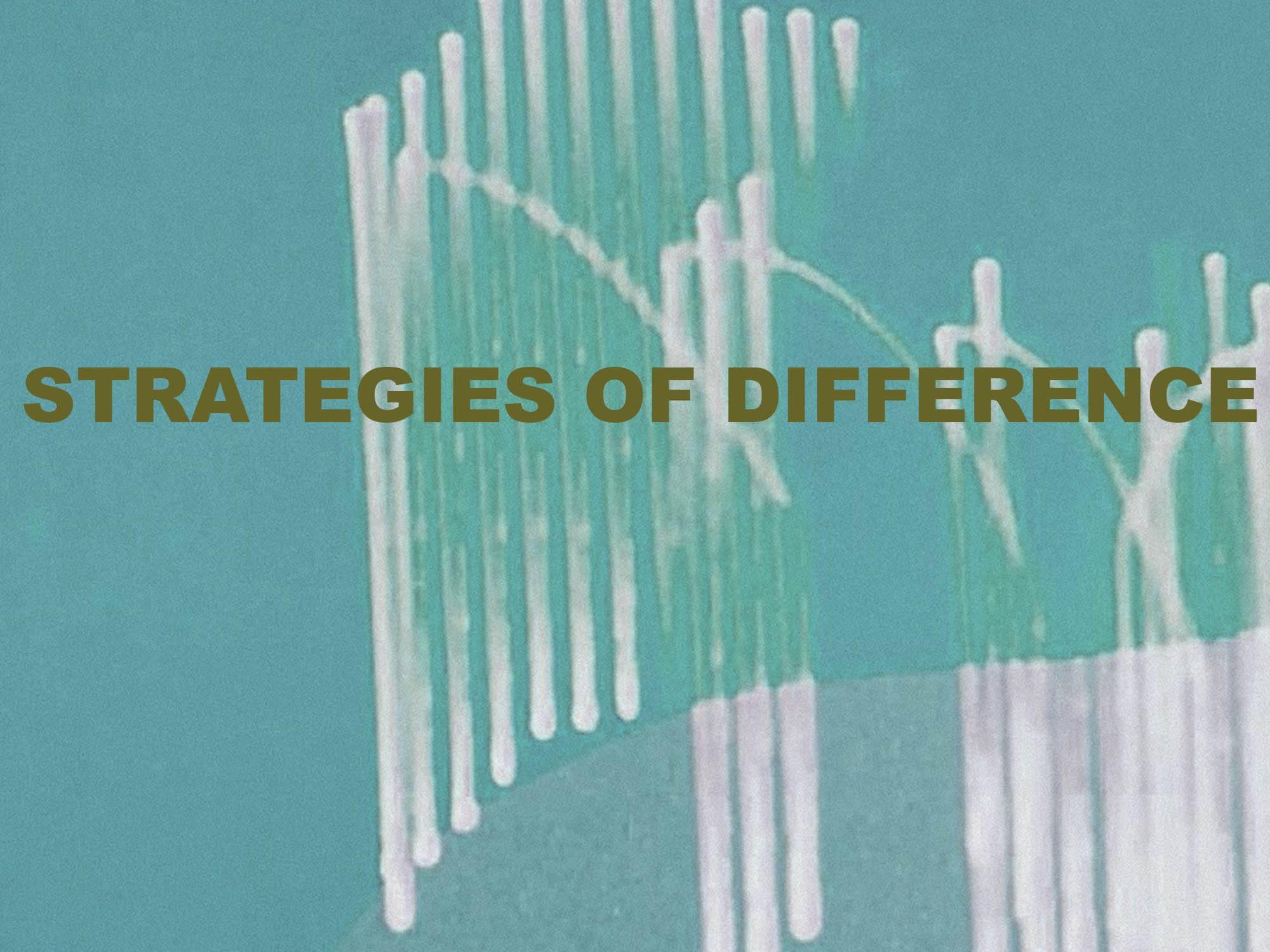 strategies of diffrences .jpg