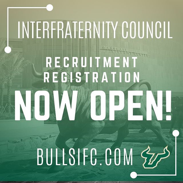 IFC Men's Fraternity Recruitment Registration is now open! Head to bullsifc.com to sign up! Link in bio. #RushIFC #USF23 #GoBulls