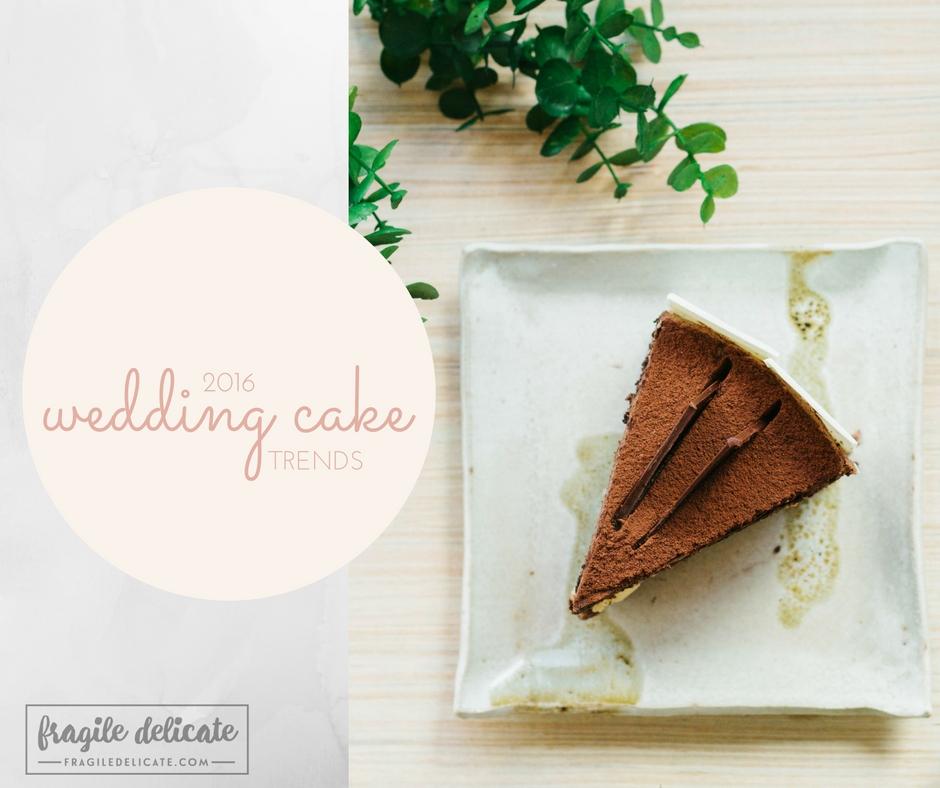 Wedding Cake Trends of 2016
