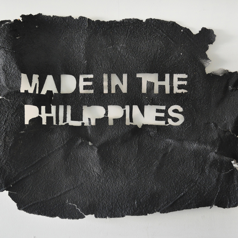 Made in the Philppines by Felix Fojas - —after