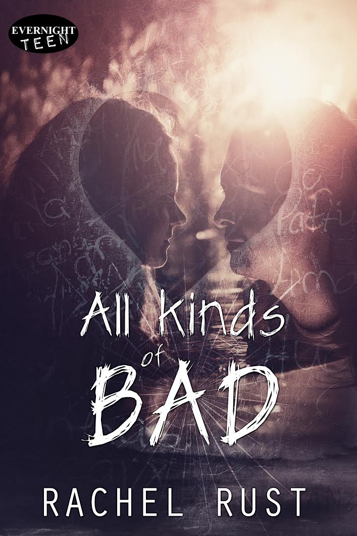 All Kinds of Bad by author Rachel Rust Book Cover