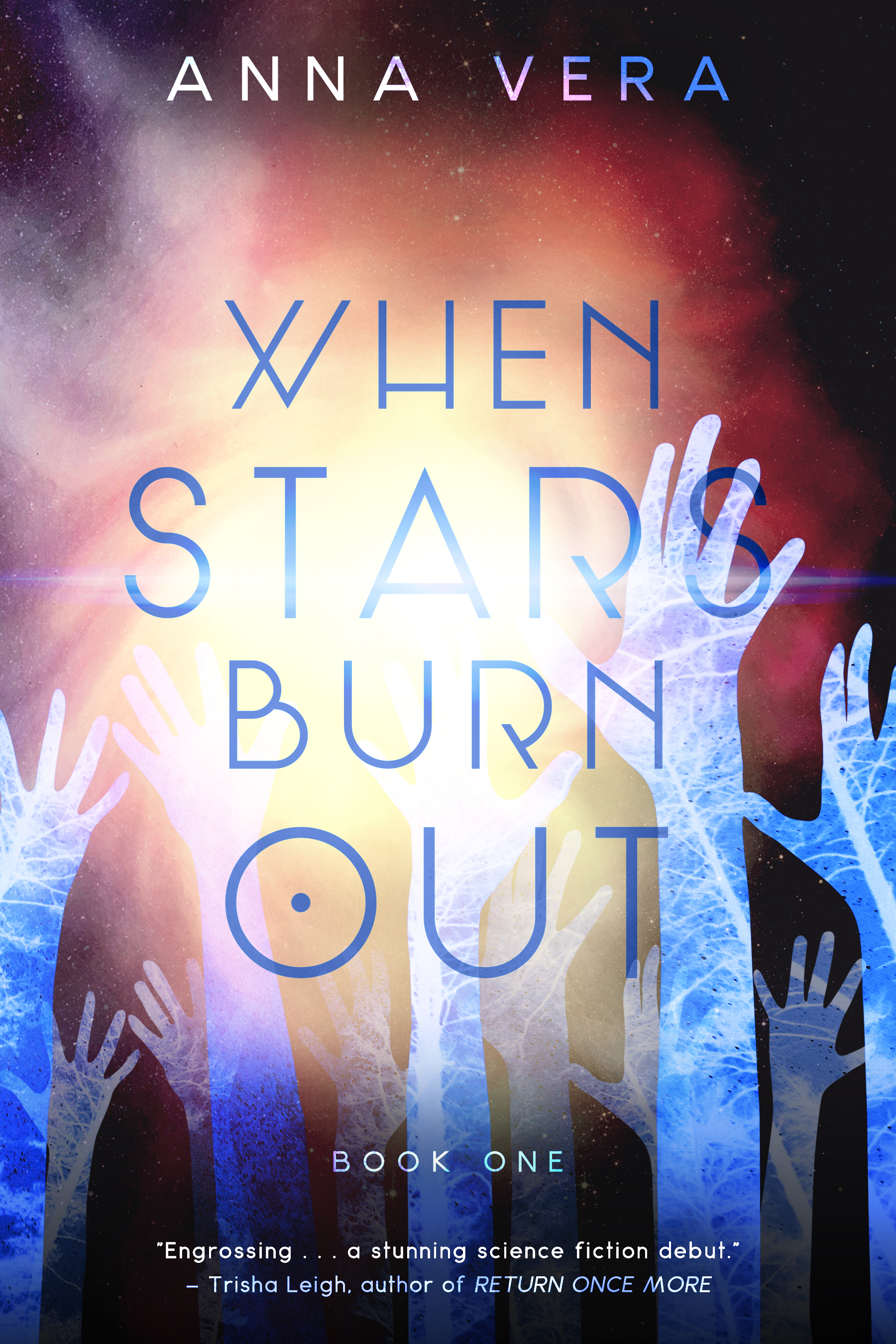 Book Cover of When The Stars Burn Out by Anna Vera