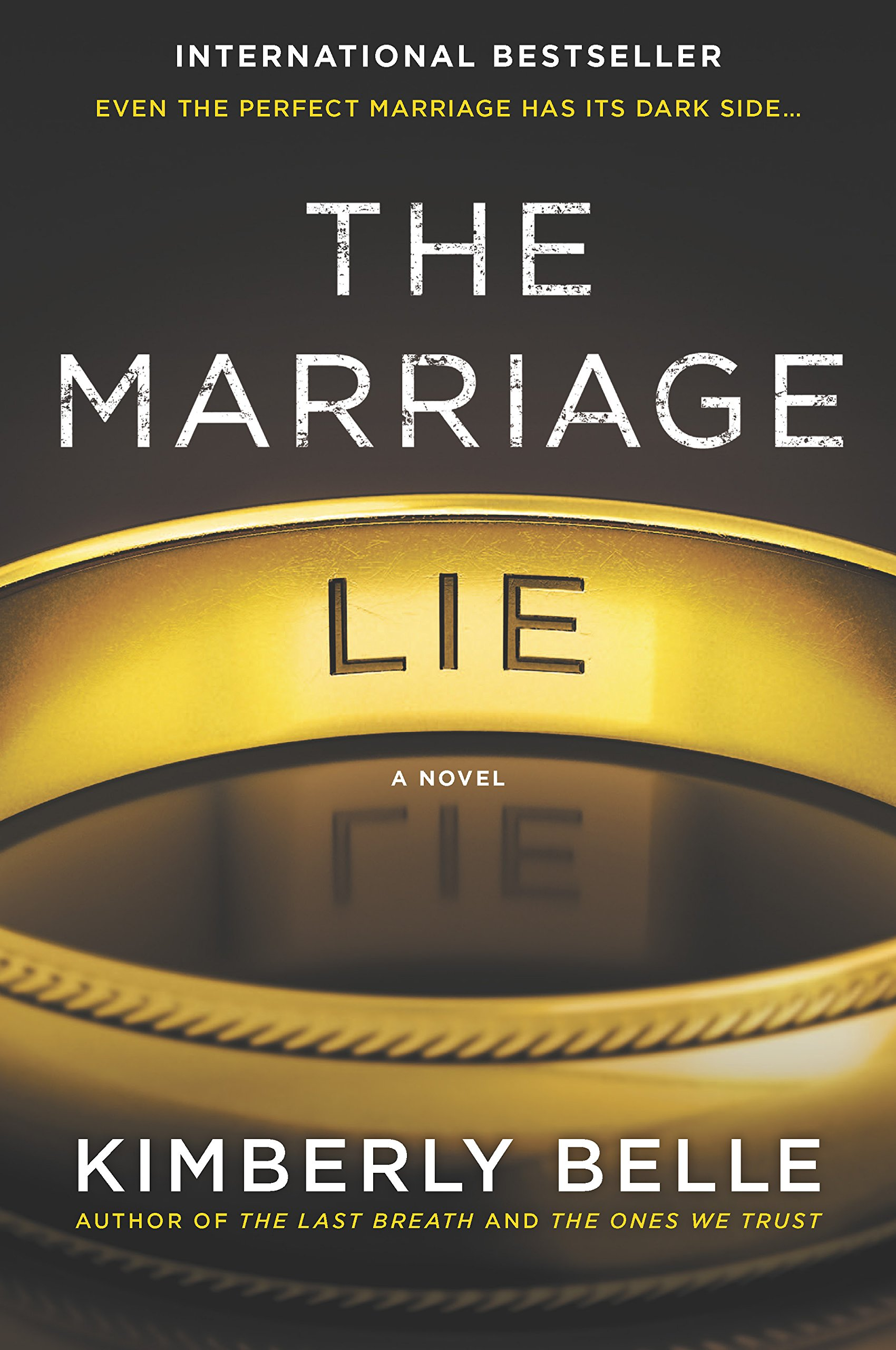 The Marriage Lie by Author Kimberly Belle