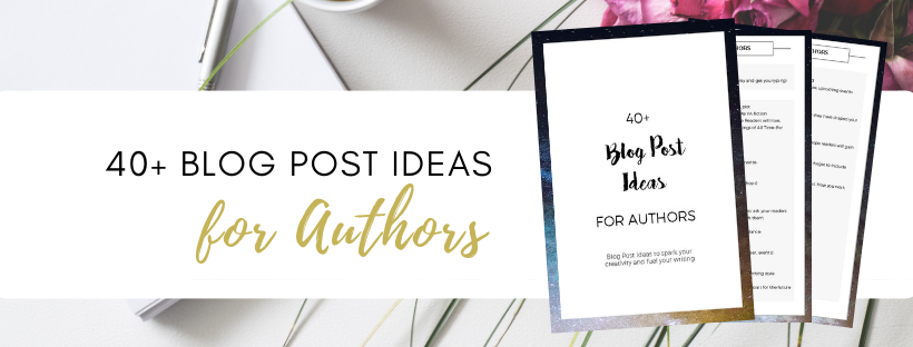 Free Download: 40+ Blog Post Ideas for Authors