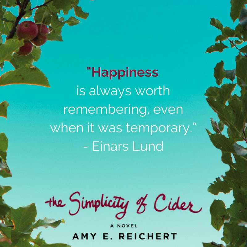 Quote from The Simplicity of Cider a novel by author Amy E. Reichert