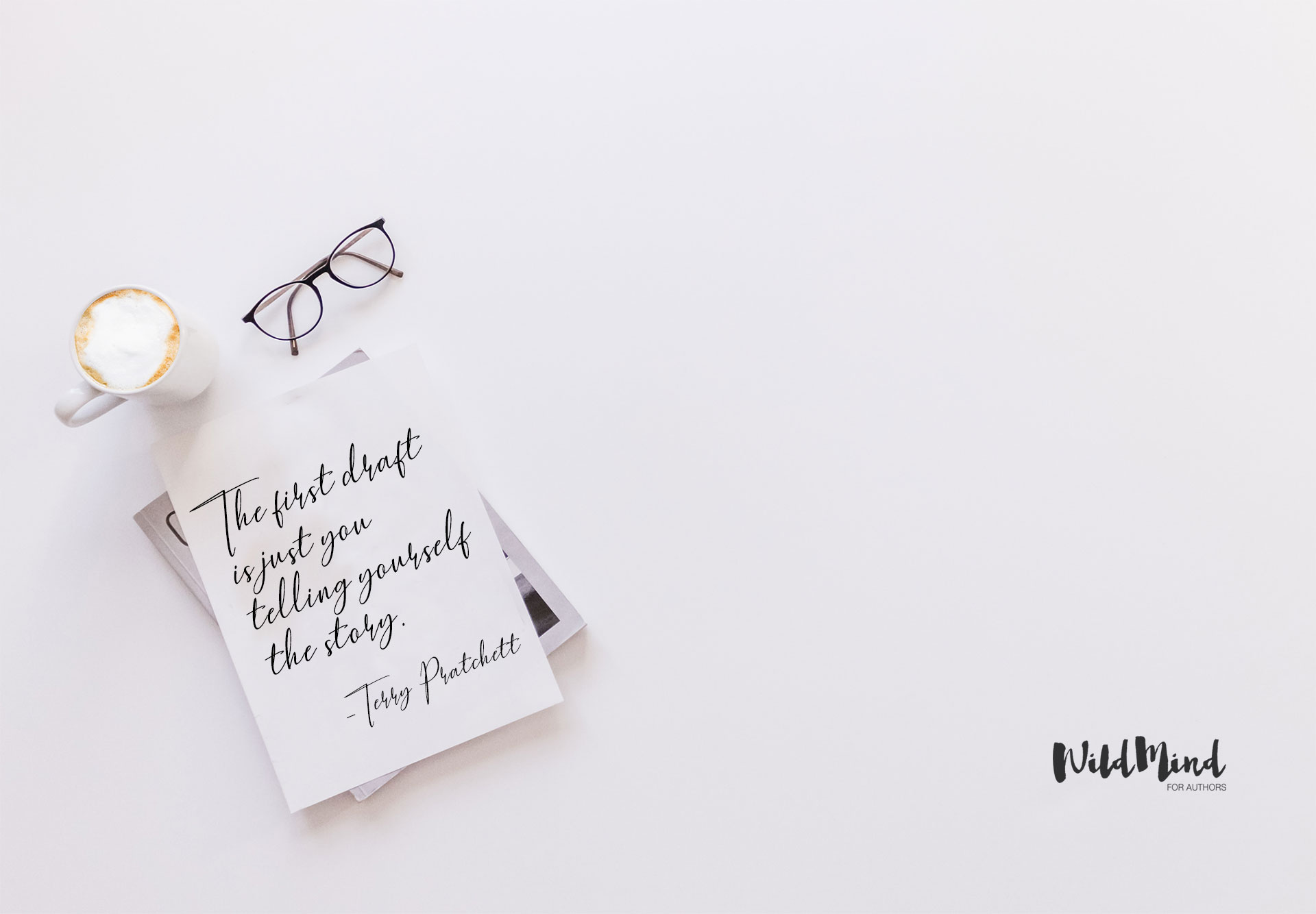 First draft quote wallpaper for writers