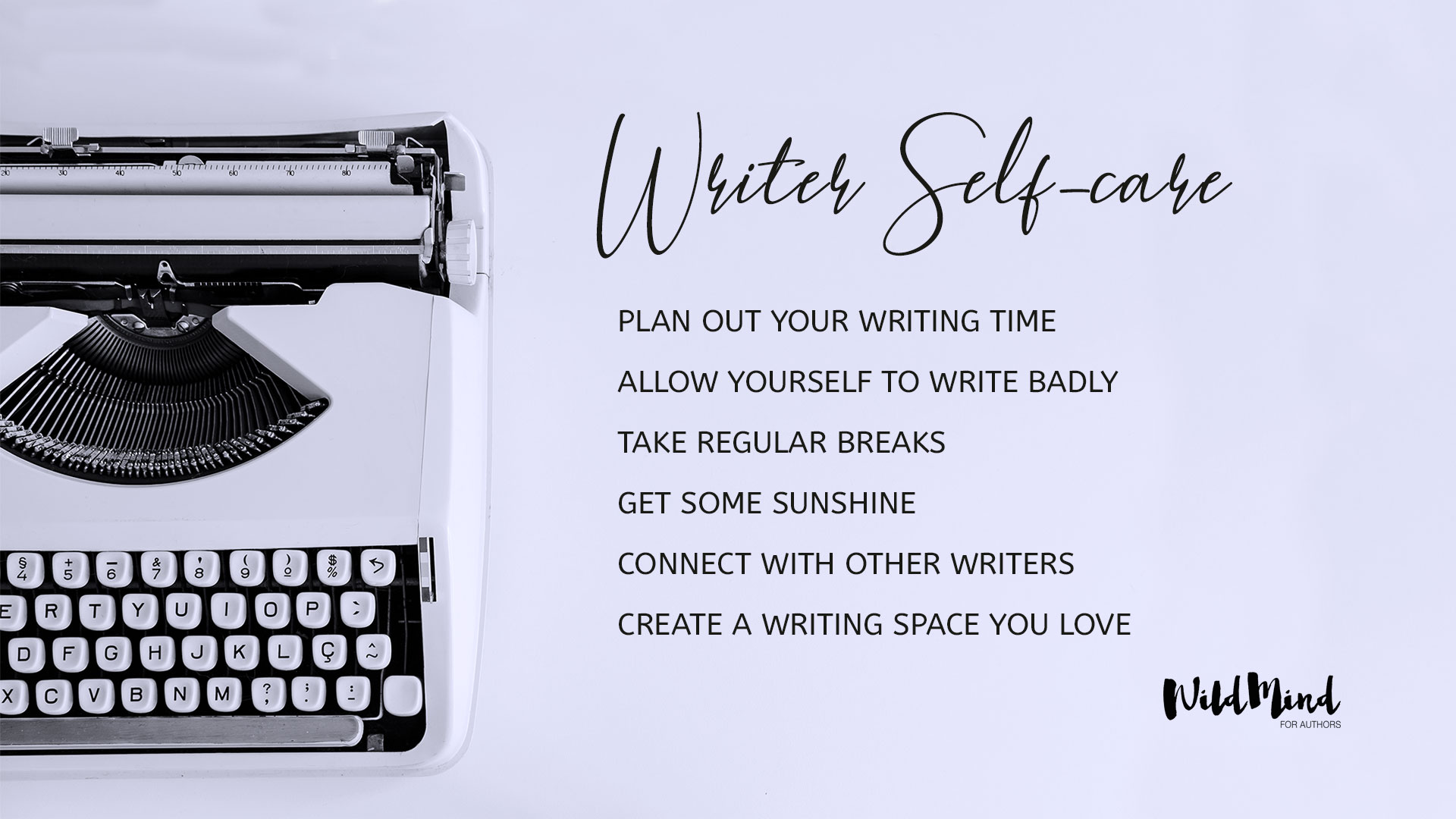Writer self-care tips background