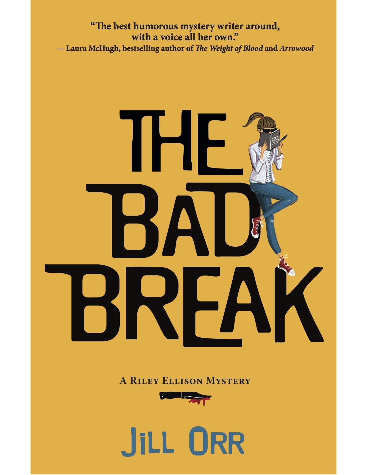 The Bad Break by author Jill Orr