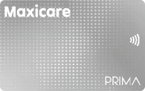 MAXICARE PRIMA SILVER- P 4,999   Unlimited outpatient consultations with Maxicare Primary Care Center physicians for 0-59 years old