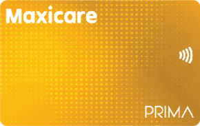 MAXICARE PRIMA GOLD- P 12,999   Unlimited consultations at Maxicare Primary Care Center physicians and emergency coverage for 60 years old and up