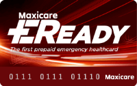 Maxicare EReady Titanium    ₱699 one-time payment   One-time emergency coverage up to ₱15,000 in Maxicare's accredited hospitals