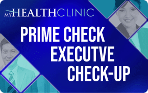 MyHealth PRIME Check Executive Check-Up    ₱17,000 one-time payment   One-time use executive health package to monitor overall physical health and identify early signs of illnesses recommended for 50 years old and above.