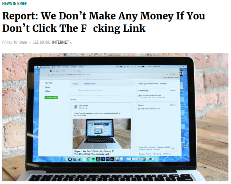 """Screenshot of a headline from The Onion: """"Report: We don't make any money if you don't click the effing link."""""""