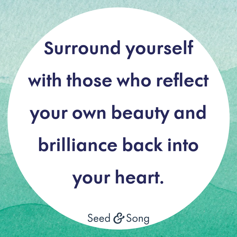 9. Self Care for Moms Surround yourself with those who reflect your own beauty (3).png