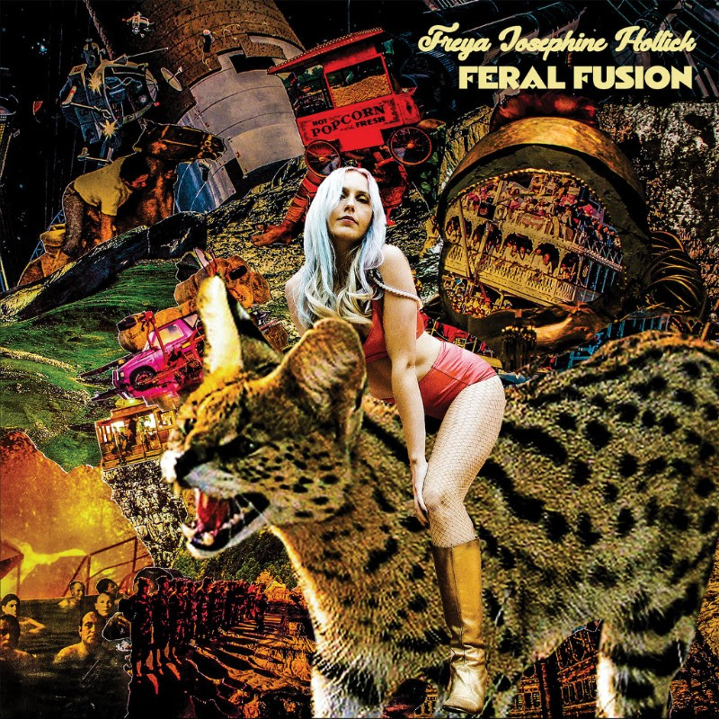 Cover of Freya Josephine Hollick's new record 'Feral Fusion' due out August 2018