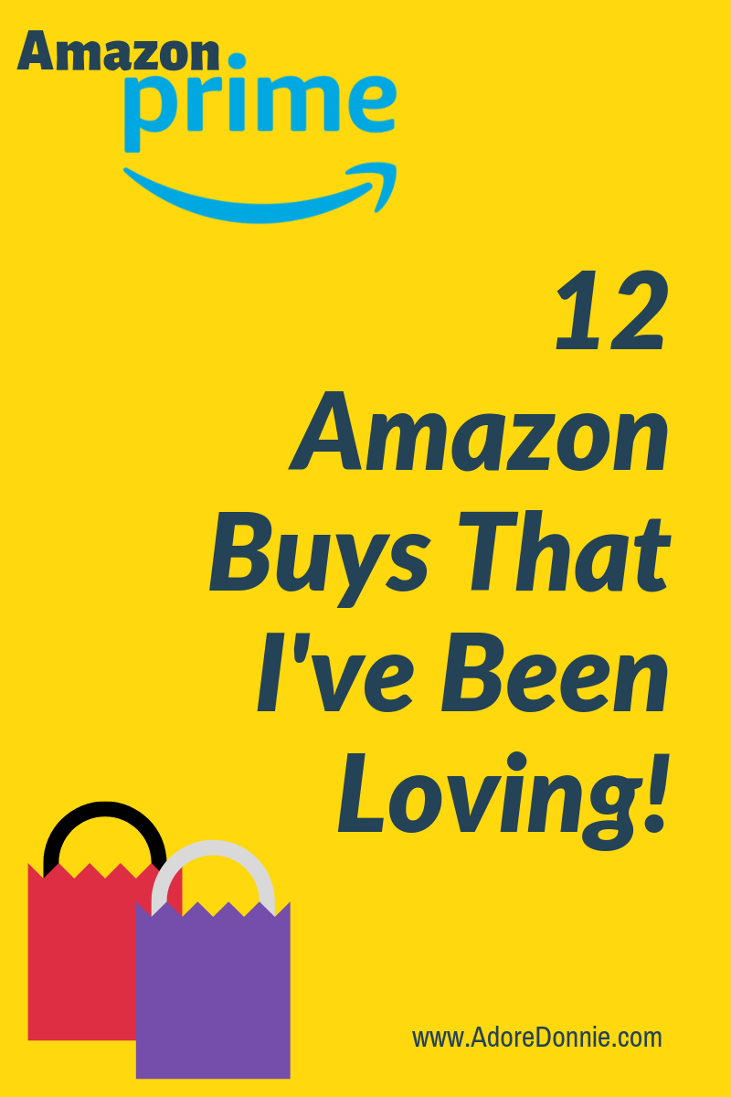 12 Amazon Buys That I've Been Loving!.png