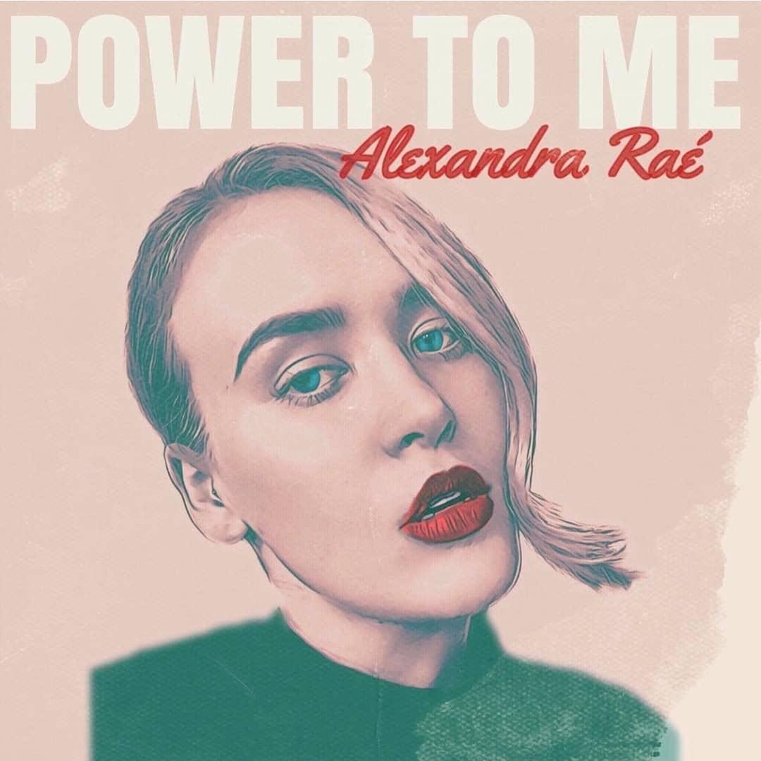 Alexandra Rae, Power to Me EP cover art.jpg