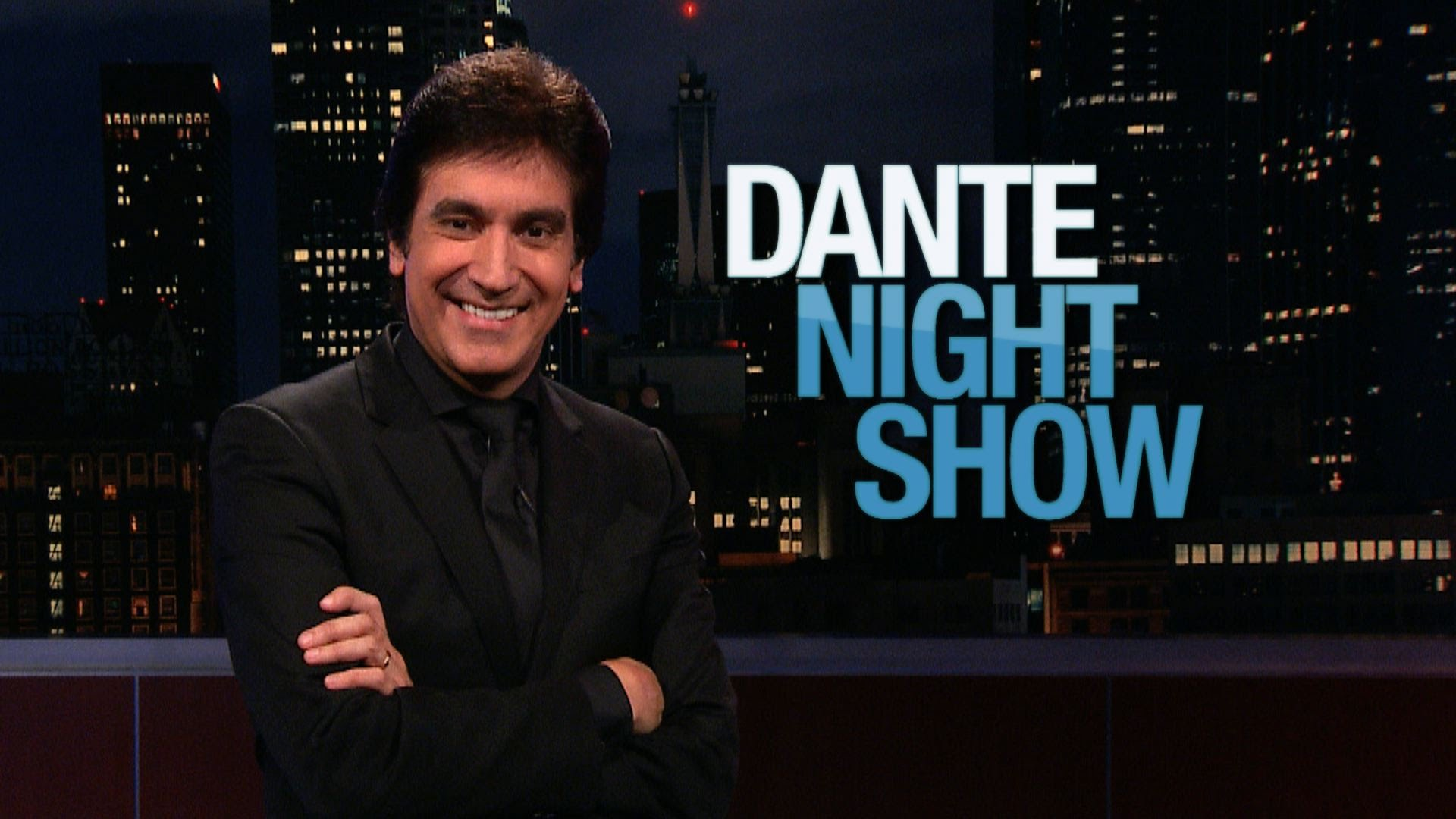 Courtesy of Dante Night Show