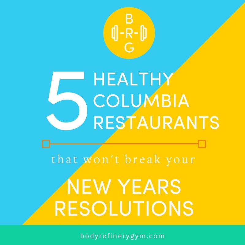 5 healthy columbia restaurants