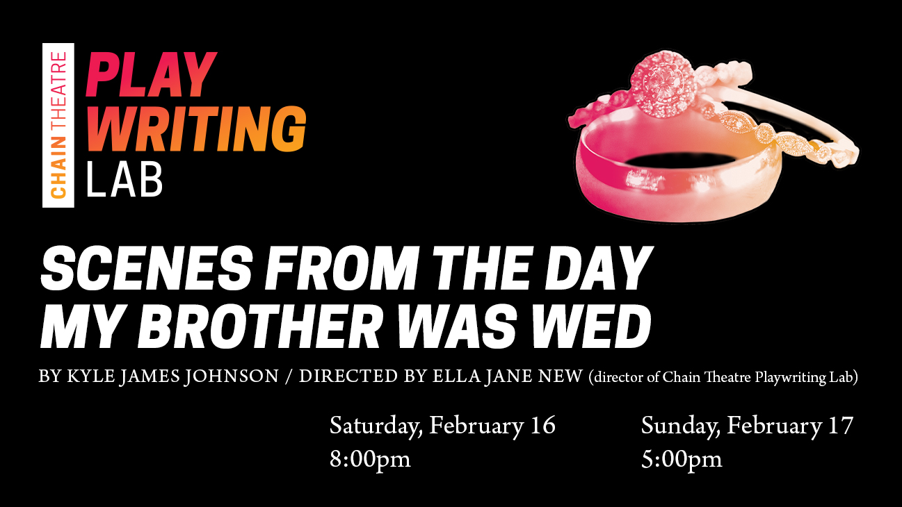 PlaywritingLab-facebook-event-scenes-brother-wed.jpg