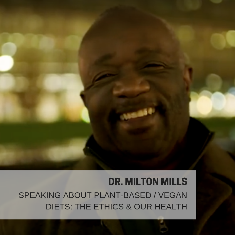 "DR. MILTON MILLS PLANT-BASED / VEGAN HEALTH CHAMPION   A long-time, highly respected voice for veganism and plant-based healing in the medical community, we are honored to have Dr. Milton Mills speak at Hudson Valley Vegfest. Thanks to being featured in the recent attention-getting film  ""What the Health,""  and the upcoming film  ""The Silent Vegan,"" Dr. Milton Mills, MD  is busier than ever, traveling, speaking and educating on our health system, ethics and letting food be our medicine.  Dr. Mills practices medicine in the Washington DC area, and has served previously as Associate Director of Preventive Medicine and as a member of the National Advisory Board, for Physicians Committee for Responsible Medicine (PCRM). He has been a major contributor to position papers presented by PCRM to the United States Department of Agriculture regarding Dietary Guidelines for Americans, and has been the lead plaintiff in PCRM's class action lawsuit that asks for warning labels on milk.  Dr. Mills earned his medical degree at Stanford University School of Medicine, and completed an Internal Medicine residency at Georgetown University Hospital. He has published several research journal articles dealing with racial bias in federal nutrition policy. He frequently donates his time via practicing at free medical clinics, and travels widely, speaking at hospitals, churches and community centers throughout the country.    https://www.preventionofdisease.org/milton-mills"