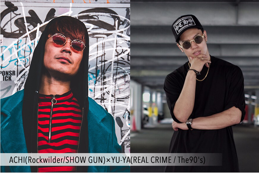 ACHI(Rockwilder:SHOW GUN)×YU-YA(REAL CRIME : The90's).png