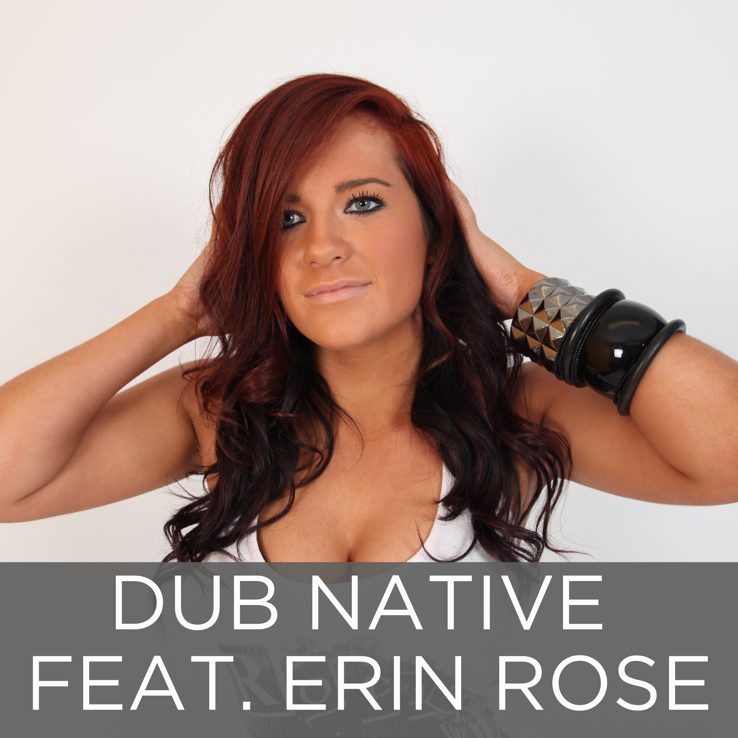 Dub Native Feat. Erin Rose
