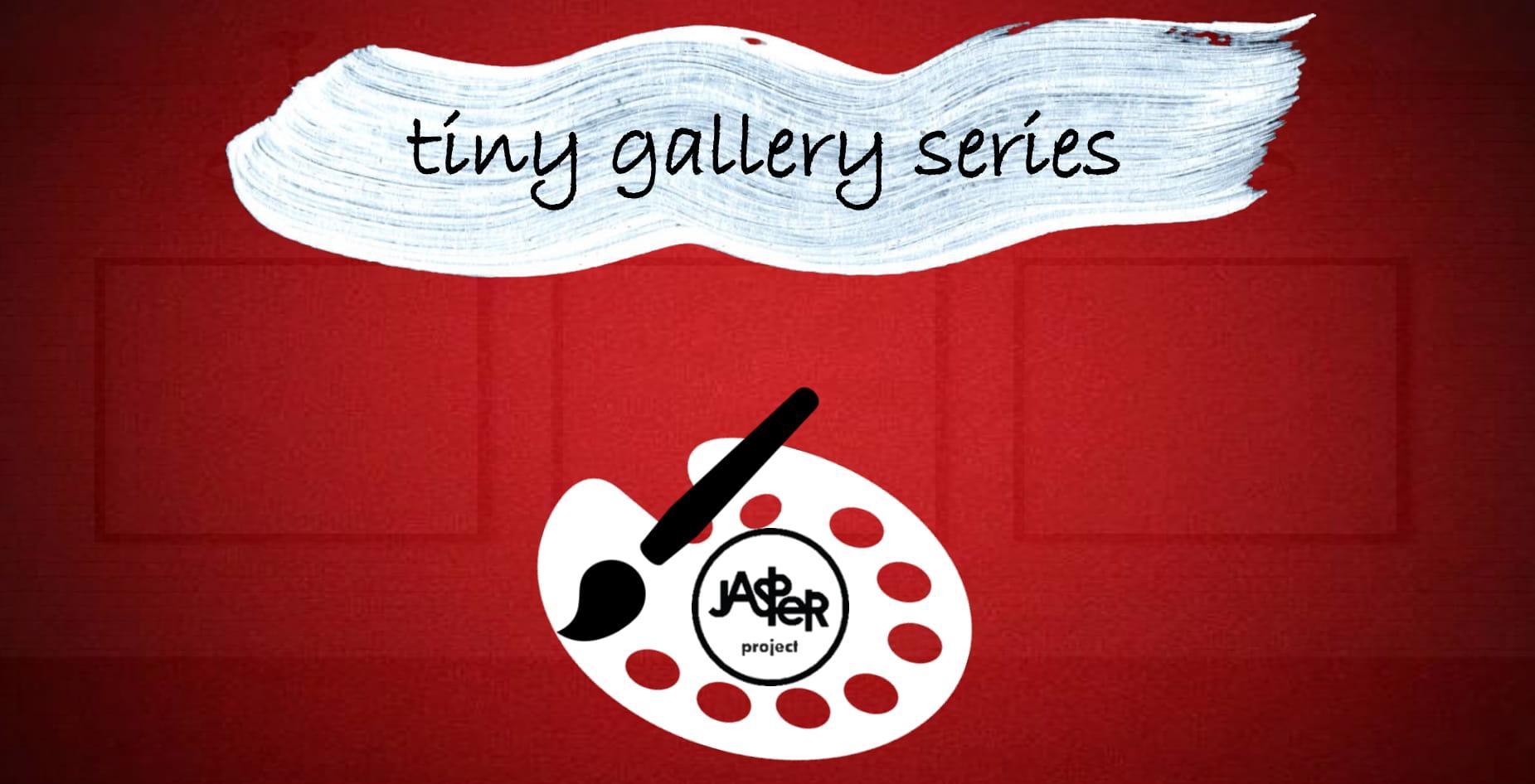 Tiny Gallery Series Graphic 2 JPG.jpg