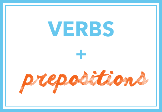 verbs plus prepositions
