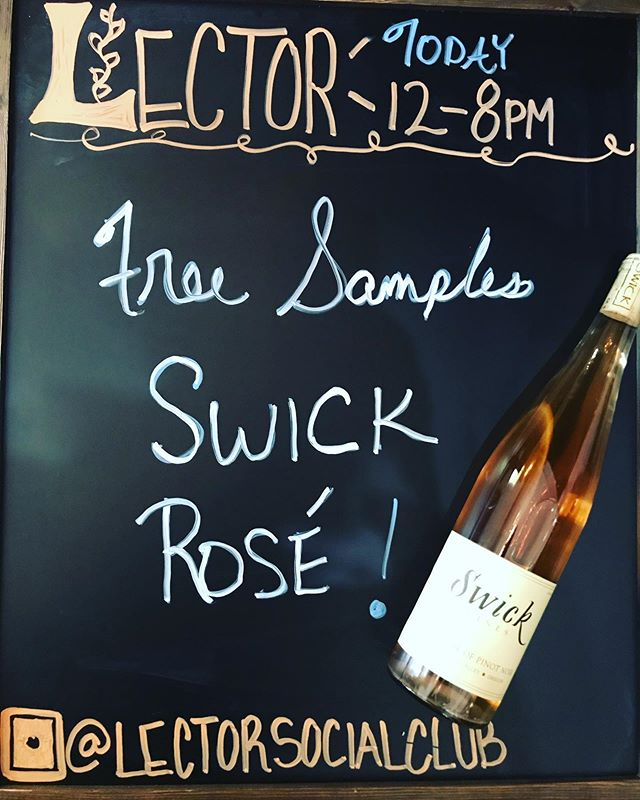 💕It's a Gorgeous Day for Rosé ! 💕FREE Tasting of @swickwines Today @lectorsocialclub