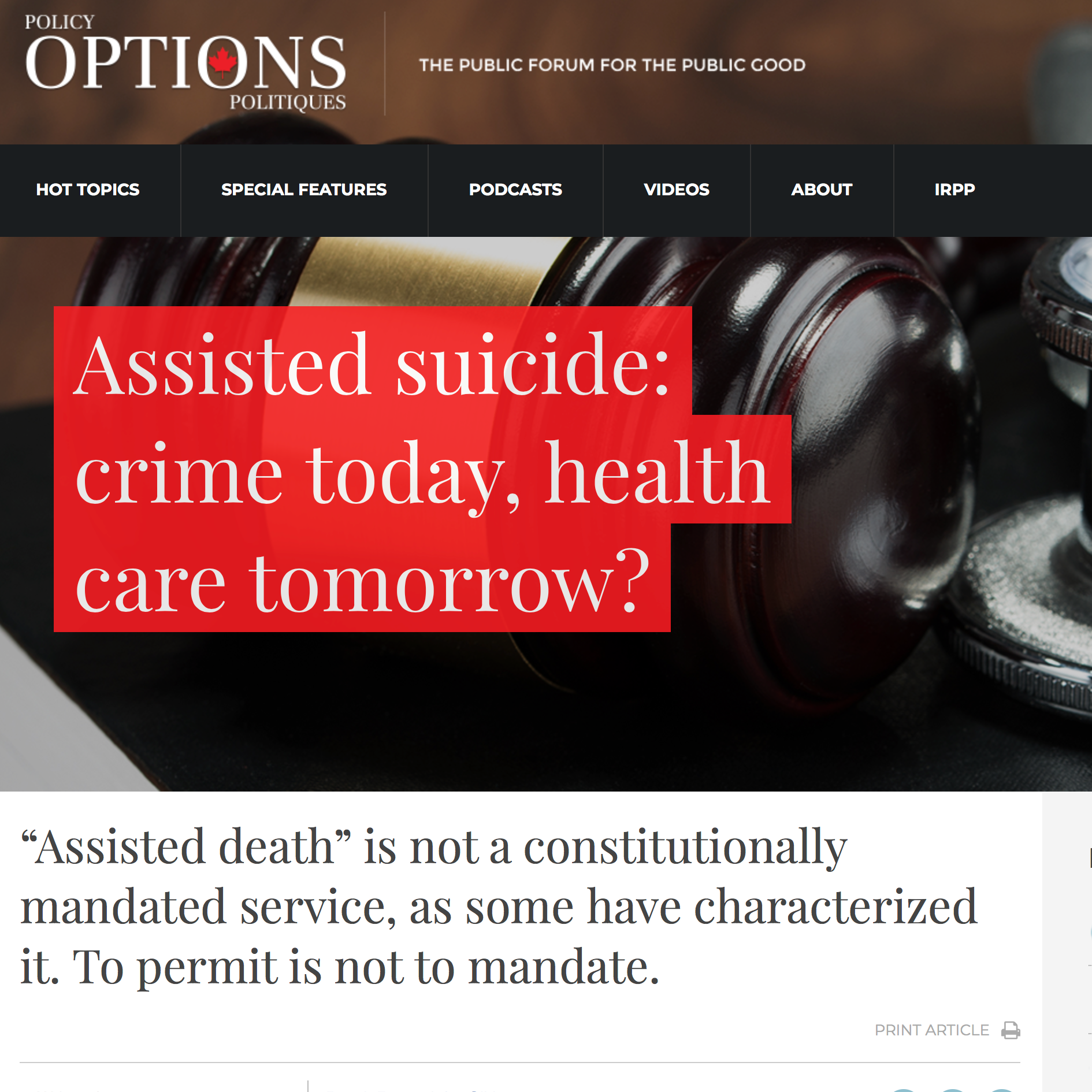 Policy Options:Assisted suicide: crime today, health care tomorrow? - Derek Ross & John Sikkema