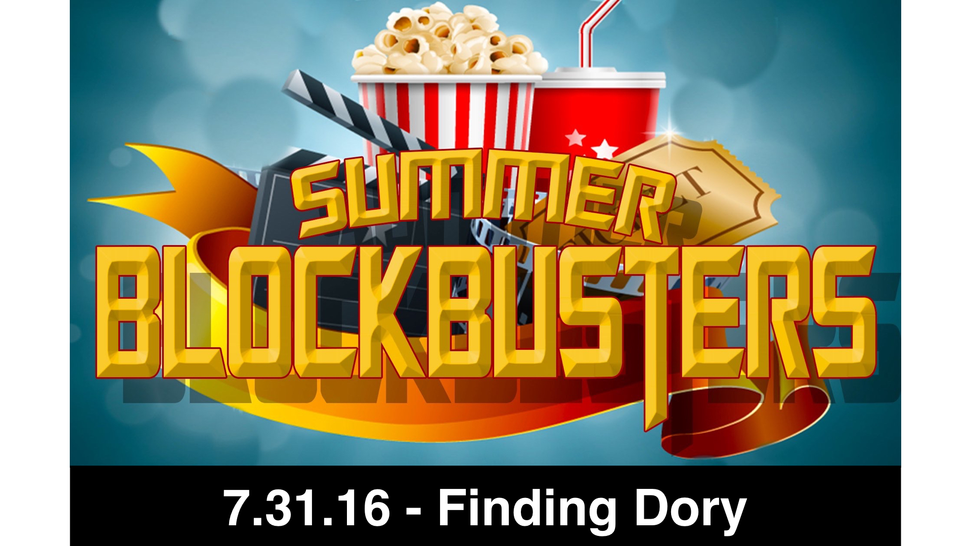 7.31.16-Finding Dory