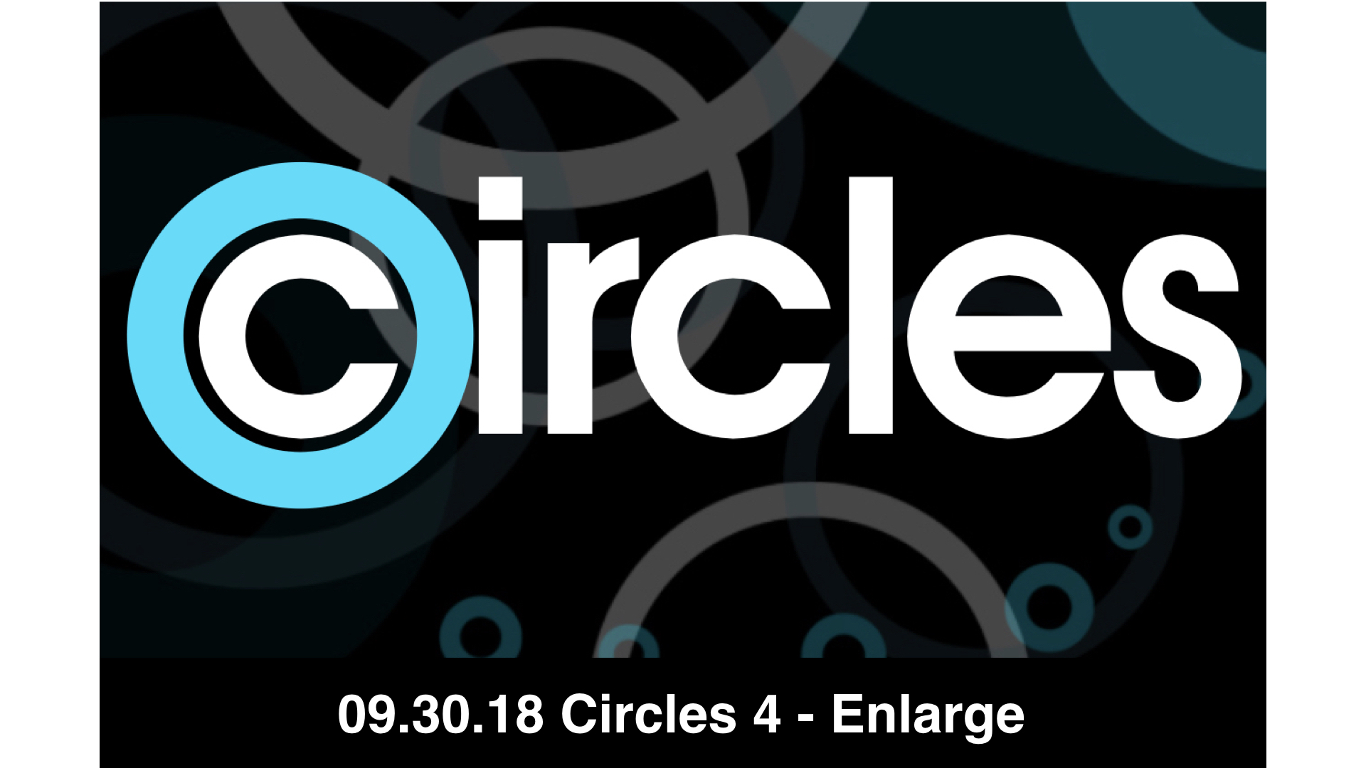 09.30.18 Circles 4 - Pass It On!
