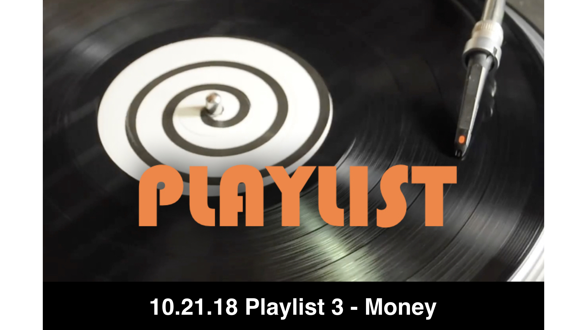 10-21-18 Playlist 3 - Money