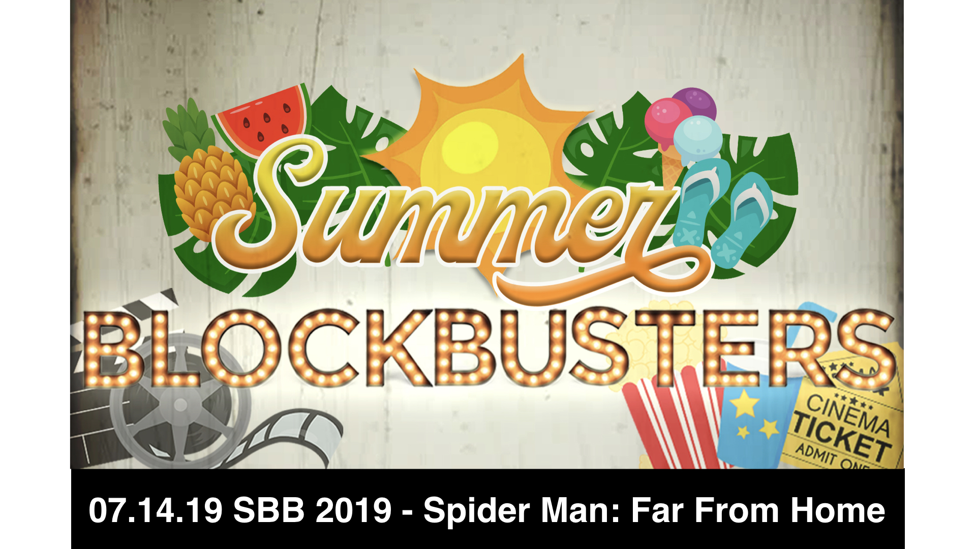 07.14.19 SBB 2019-6 Spider Man-Far From Home
