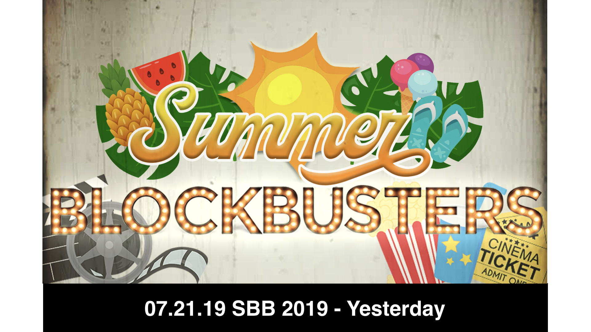 07.21.19 SBB 2019 - 9 Yesterday