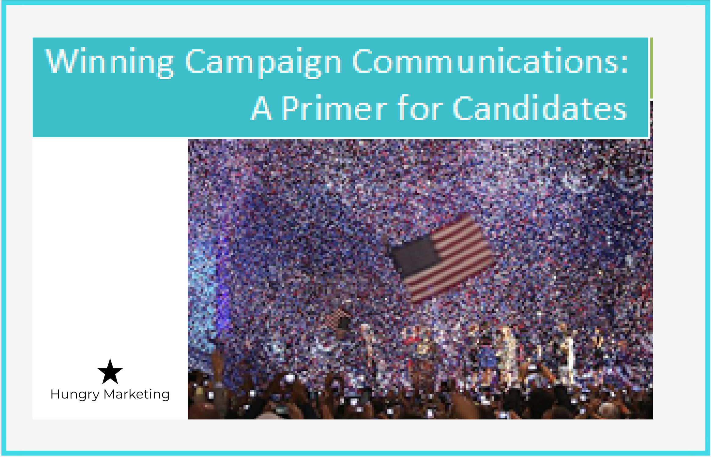 Winning Campaign Communicaitons a Primer for Candidates for (2).png