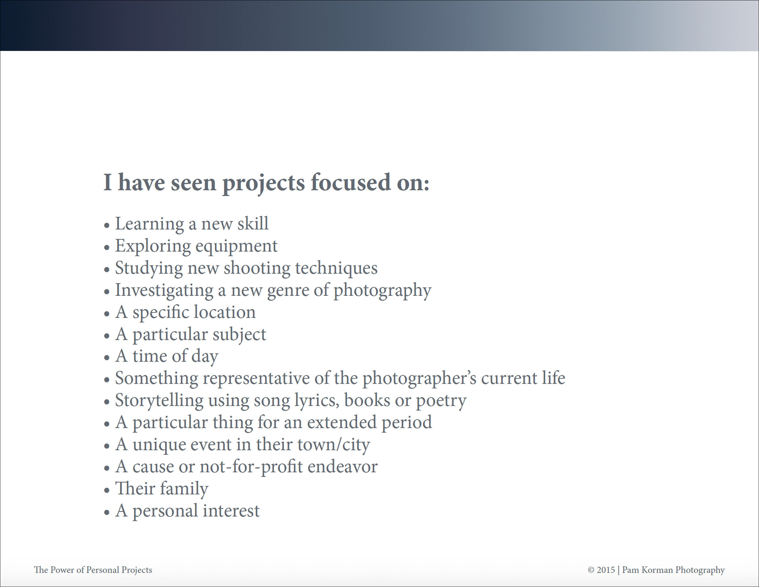 pam_korman_photography-the_ power_of_personal_projects_photography_workshop-artist_statement_photographic_bodies_of_work-23.jpg