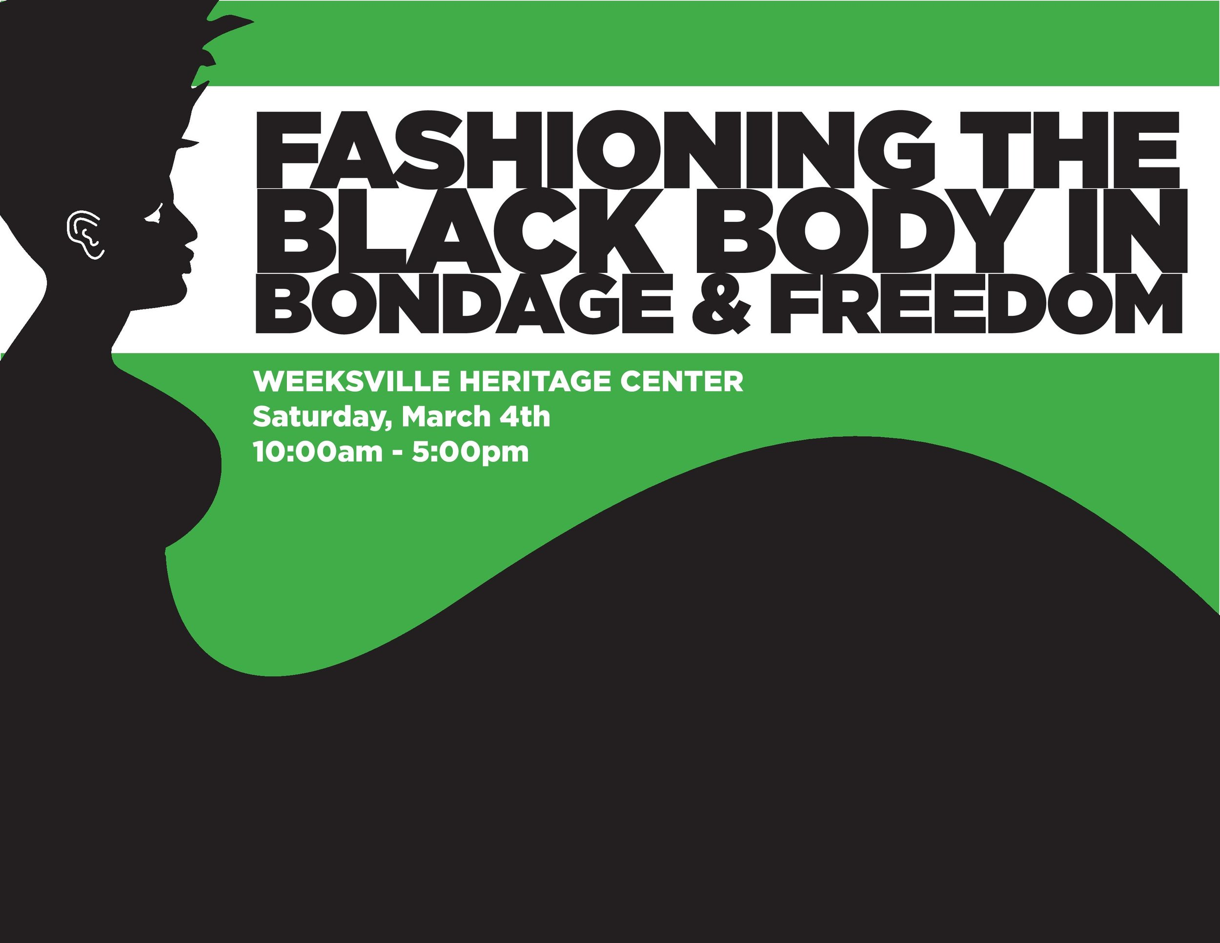 """Conference poster, """"Fashioning the Black Body in Bondage & Freedom."""" Art by Damien Davis."""