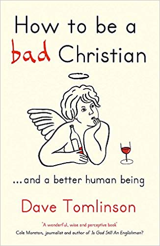 How To Be a Bad Christian ...and a Better Human Being - This wonderful take on Christianity by Reverend Dave Tomlinson is inclusive and inspiring in its humility. While it might not be for everyone, it's certainly worth a read if you need some spiritual hope, regardless of faith.