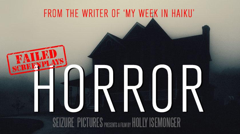 holly-isemonger-failed-screenplays-hor