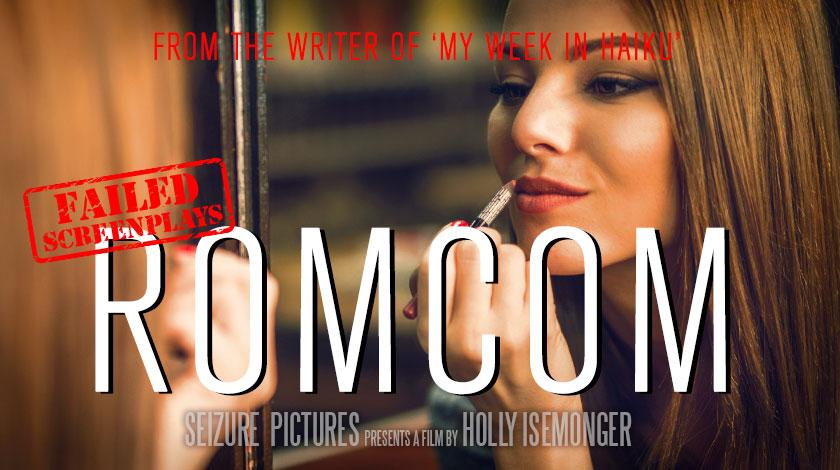 holly-isemonger-failed-screenplays-rom