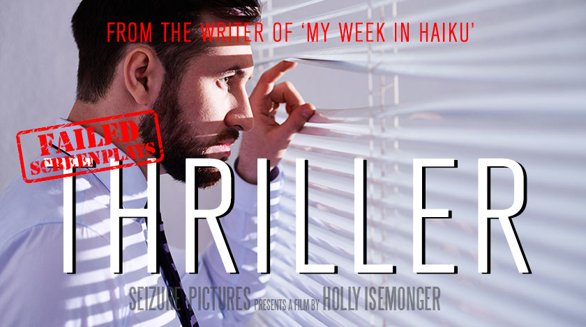 holly-isemonger-failed-screenplays-thrill